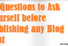 10 Questions to ask Yourself before Publishing any Blog Post