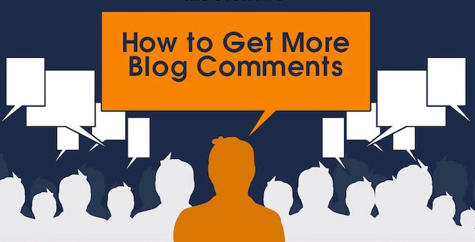 Top 8 Tips to Get More Comments on Your Blog