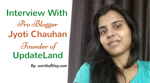 Jyoti Chauhan Founder of UpdateLand