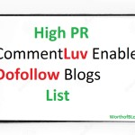 High PR CommentLuv Enabled Dofollow Blogs List