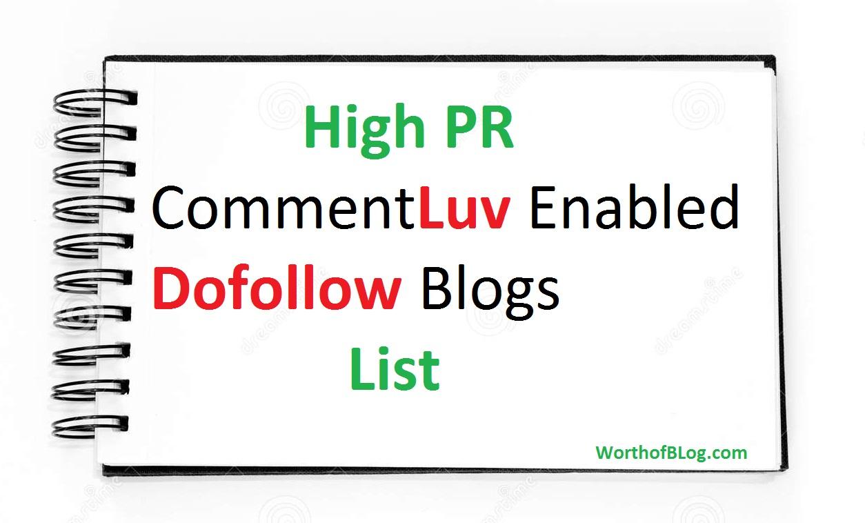 High PR CommentLuv Enabled Dofollow Blogs List