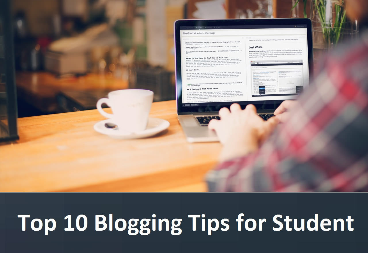 Top 10 Blogging Tips for Students