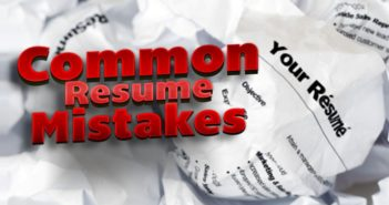 Top 5 Common Resume Mistakes