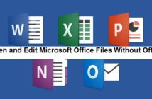 How to Open and Edit Microsoft Office Files Without Office?