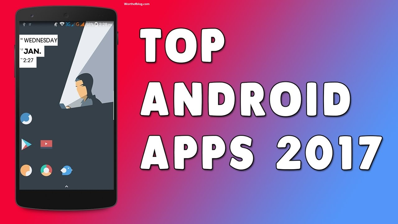 List of Best Android Apps of 2017
