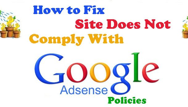 Site Does not comply with Google Policies