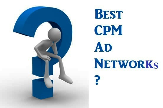 Top 10 Best CPM Ad Networks for High & Low Traffic Blogs