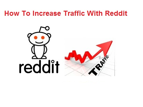 How To Increase Traffic With Reddit