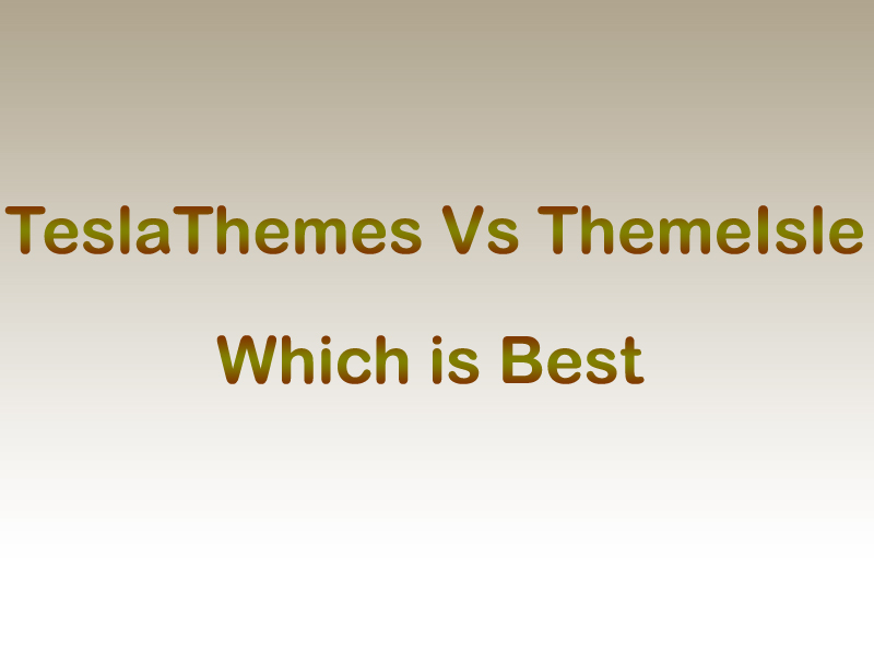 TeslaThemes Vs ThemeIsle : Which is Best