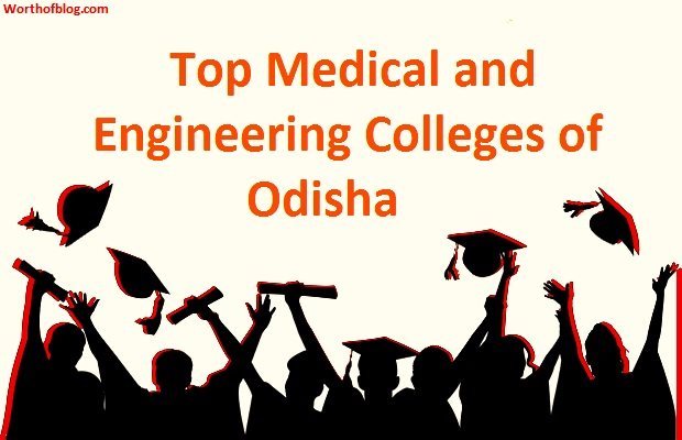 Top Medical and Engineering Colleges of Odisha