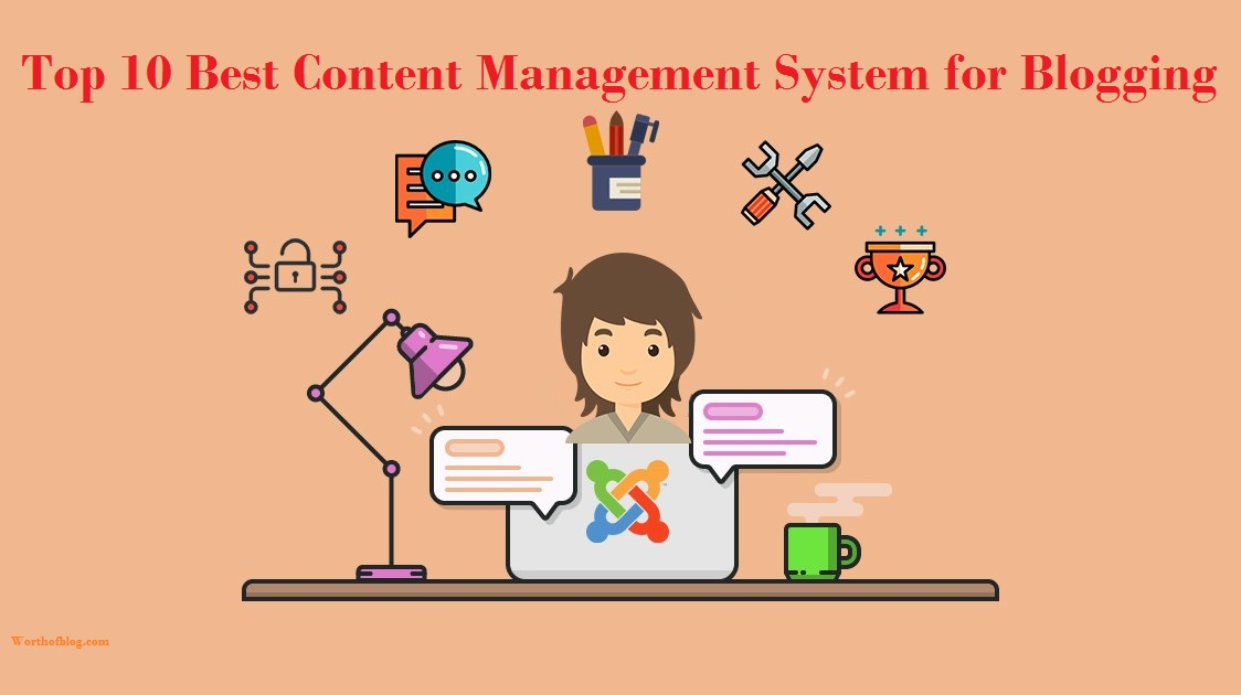 Top 10 Best Content Management System for Blogging