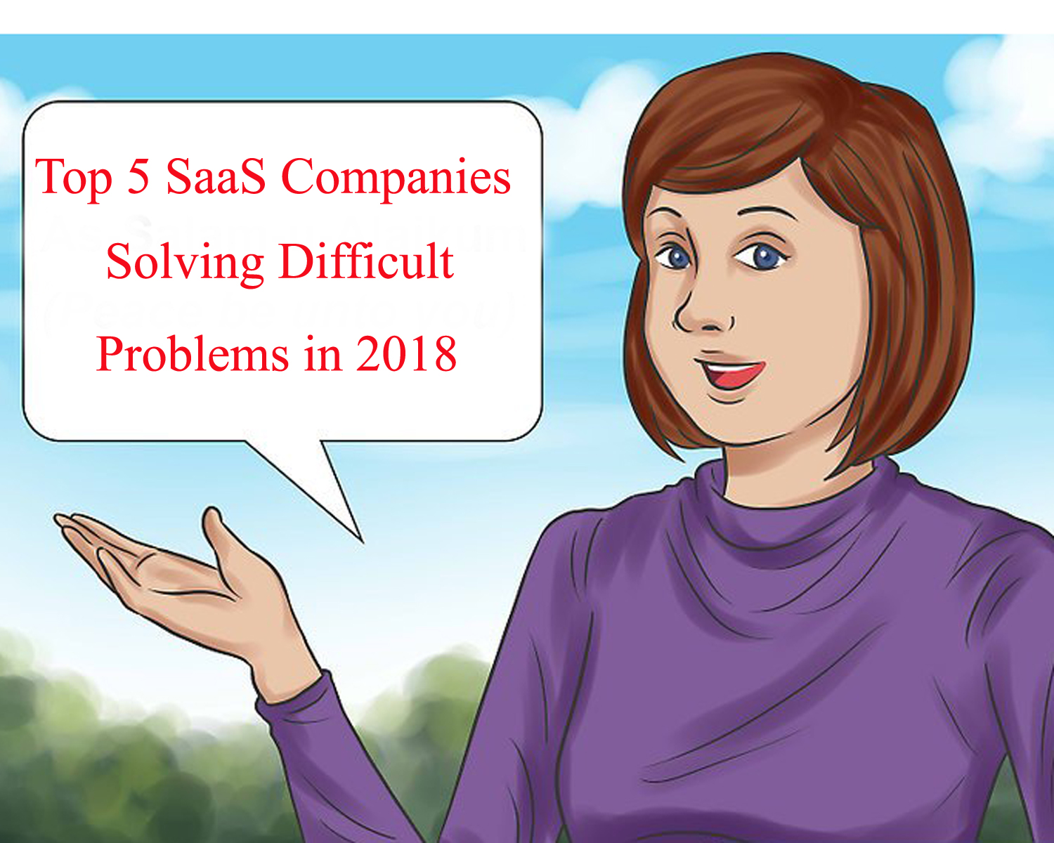 Top 5 SaaS Companies Solving Difficult Problems in 2018